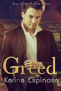 Greed by Karina Espinosa