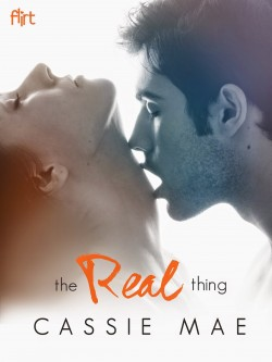 The Real Thing by Cassie Mae
