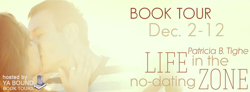 Life in the No-Dating Zone by Patricia B. Tighe