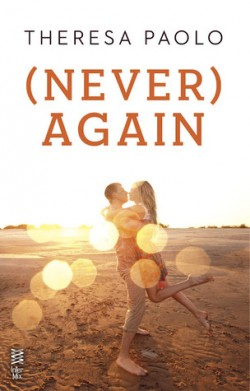 (Never) Again (Again Series #1) by Theresa Paolo