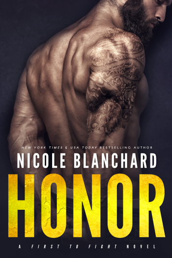 HONOR (First to Fight #5) by Nicole Blanchard