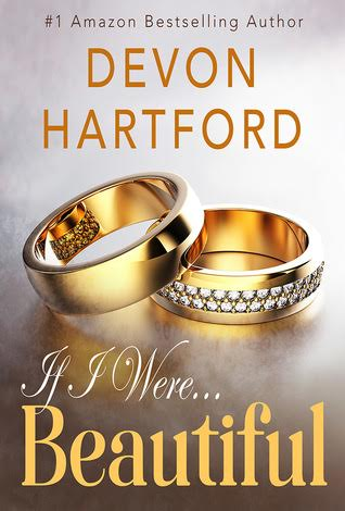 IF I WERE BEAUTIFUL (If I Were... #1) by Devon Hartford