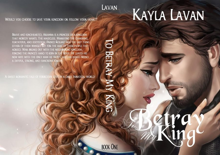 TO BETRAY MY KING (The Betrayal Legacy #1) by Kayla Lavan (Full Cover)