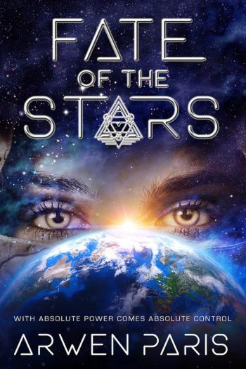 FATE OF THE STARS by Arwen Paris