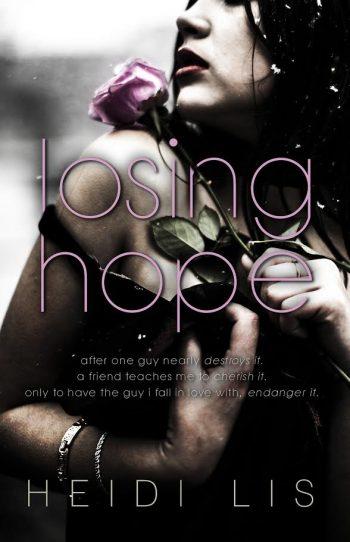 LOSING HOPE by Heidi Lis