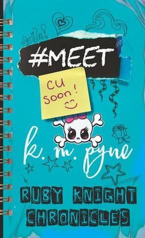 #MEET (Ruby Knight Chronicles #1) by K.M. Pyne