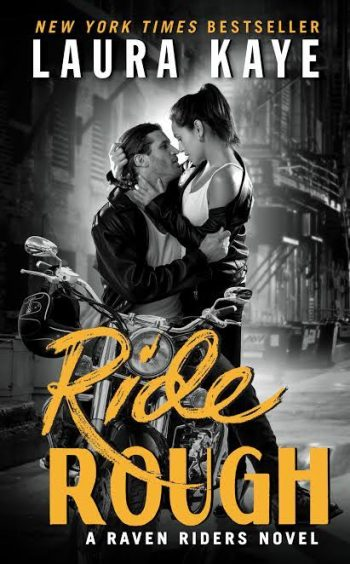 RIDE ROUGH (Raven Riders #2) by Laura Kaye