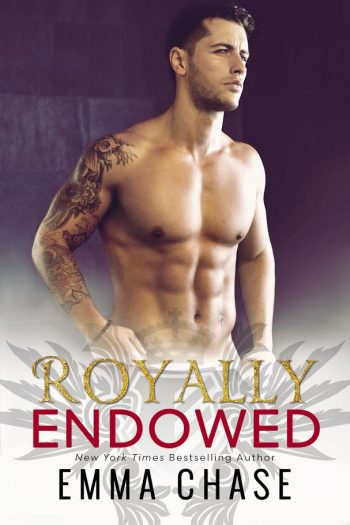 ROYALLY ENDOWED (Royally Series #3) by Emma Chase