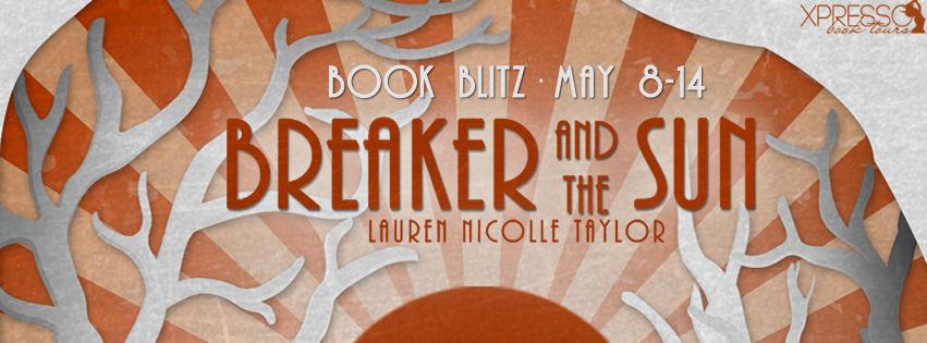 BREAKER AND THE SUN Book Blitz