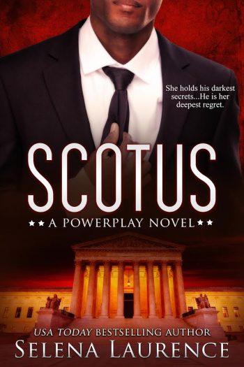 SCOTUS (Powerplay) by Selena Laurence