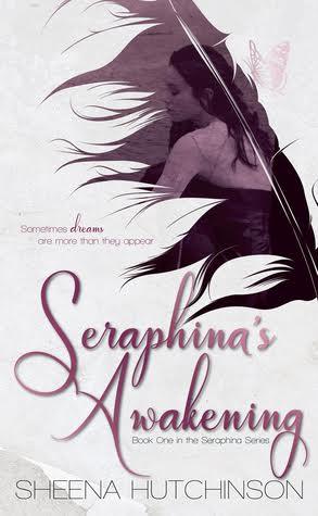 SERAPHINA'S AWAKENING (Seraphina #1) by Sheena Hutchinson