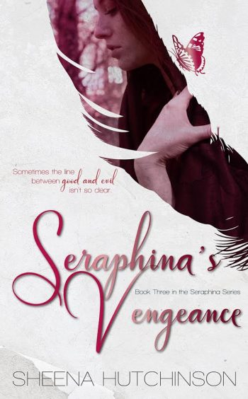 SERAPHINA'S VENGEANCE (Seraphina #3) by Sheena Hutchinson