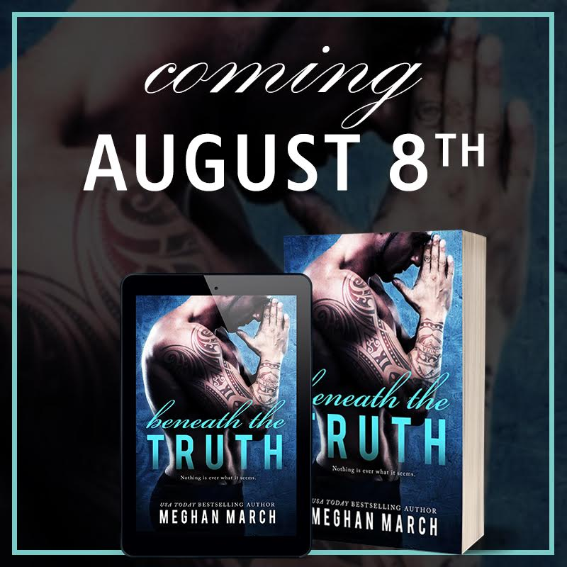 BENEATH THE TRUTH Coming August 8