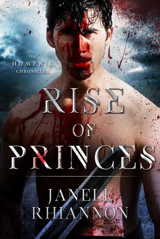 RISE OF PRINCES (Homeric Chronicles #2) by Janell Rhiannon