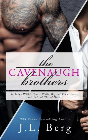 THE CAVENAUGH BROTHERS Box Set by J.L. Berg