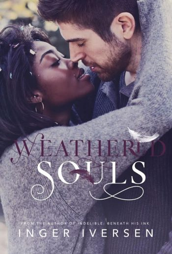WEATHERED SOULS (Love Against the Odds #3) by Inger Iversen