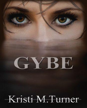 GYBE by Kristi M. Turner