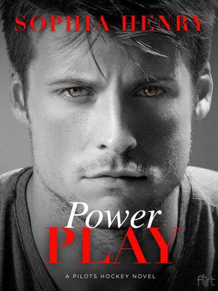 POWER PLAY (Pilots Hockey #2) by Sophia Henry