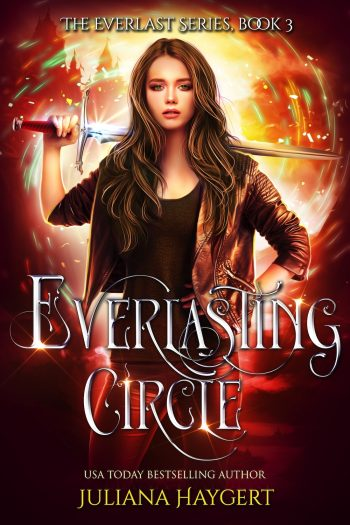 EVERLASTING CIRCLE (Everlast #3) by Juliana Haygert