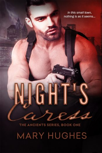 NIGHT'S CARESS (The Ancients #1) by Mary Hughes