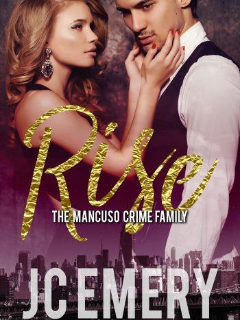 RISE (Mancuso Crime Family #1) by JC Emery