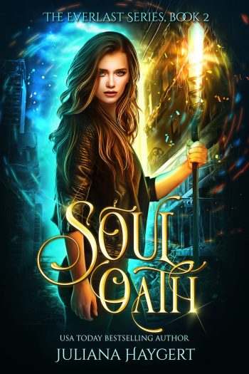 SOUL OATH (Everlast #2) by Juliana Haygert
