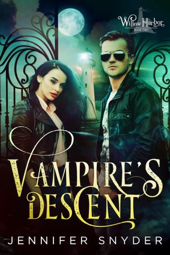 VAMPIRE'S DESCENT (Willow Harbor #2) by Jennifer Snyder