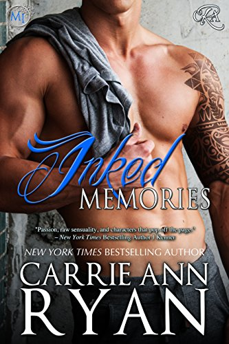 INKED MEMORIES (Montgomery Ink #8) by Carrie Ann Ryan