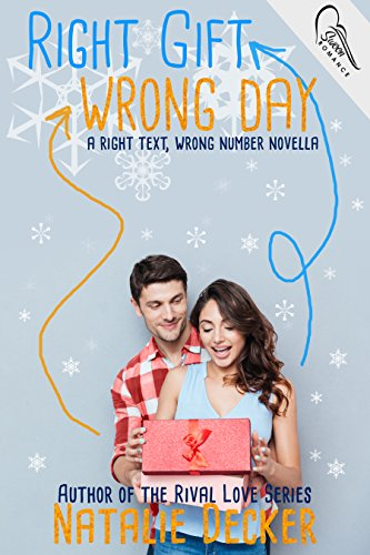 RIGHT GIFT WRONG DAY (Offsides #1.5) by Natalie Decker