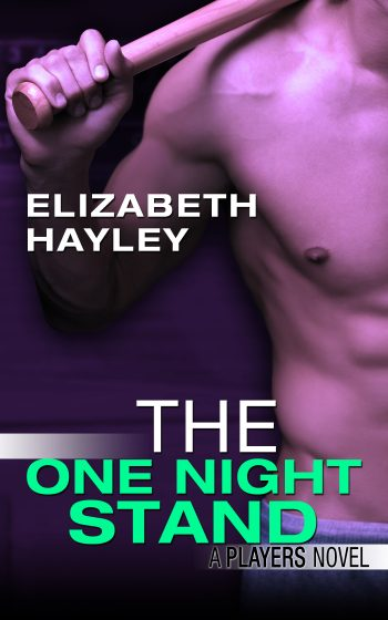 THE ONE NIGHT STAND (Players #3) by Elizabeth Hayley