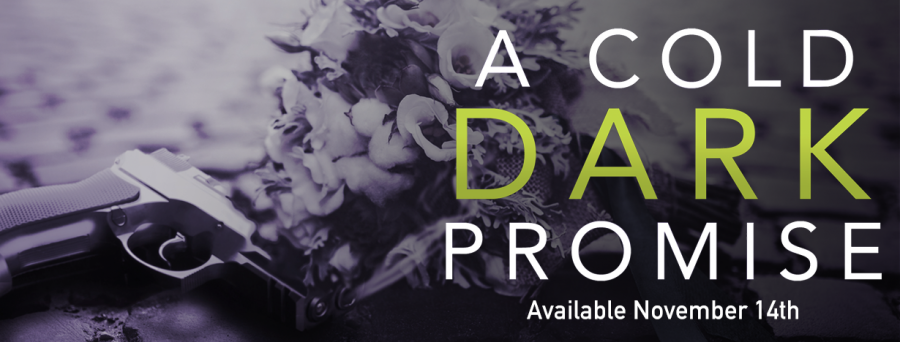 A COLD DARK PROMISE Excerpt Reveal