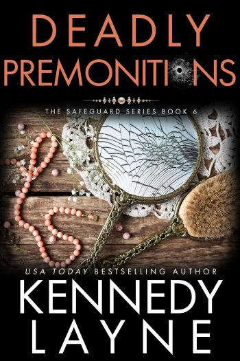 DEADLY PREMONITIONS (Safeguard #6) by Kennedy Layne
