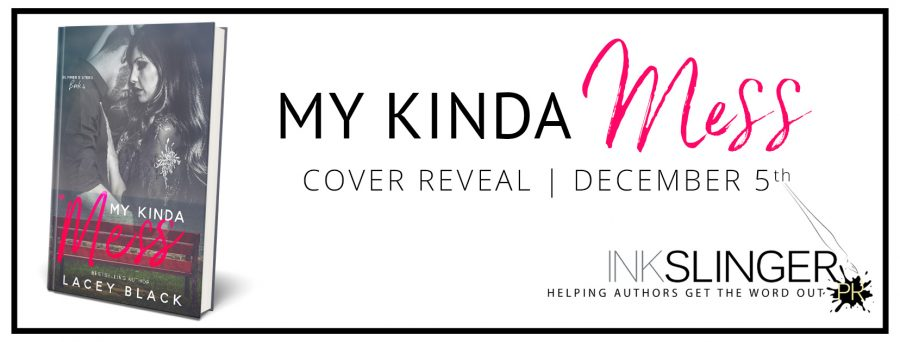 MY KINDA MESS Cover Reveal
