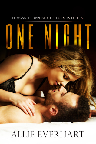 ONE NIGHT by Allie Everhart