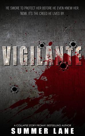 VIGILANTE (Collapse) Summer Lane