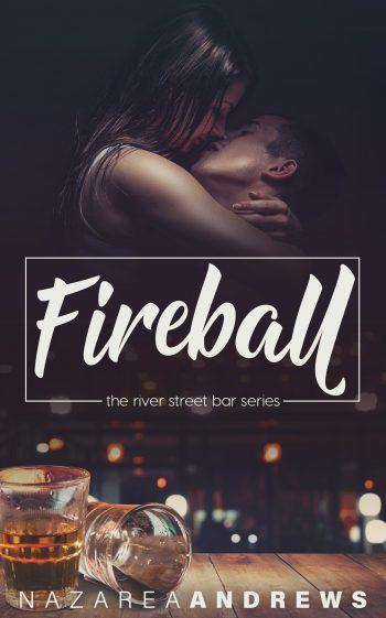 FIREBALL (River Street Bar #1) by Nazarea Andrews