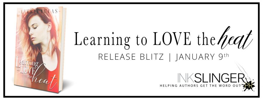 LEARNING TO LOVE THE HEAT Release Day
