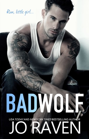 BAD WOLF by Jo Raven