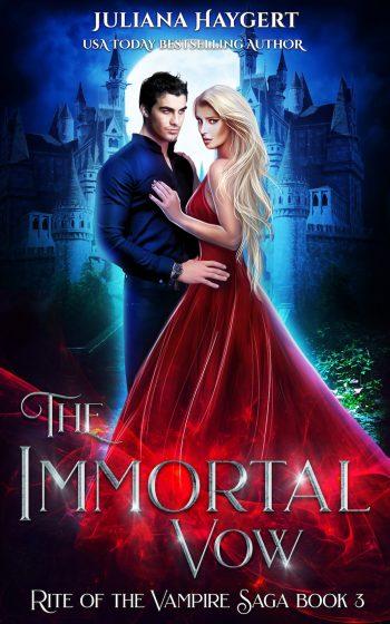 THE IMMORTAL VOW (Rite of the Vampire Saga #3) by Juliana Haygert