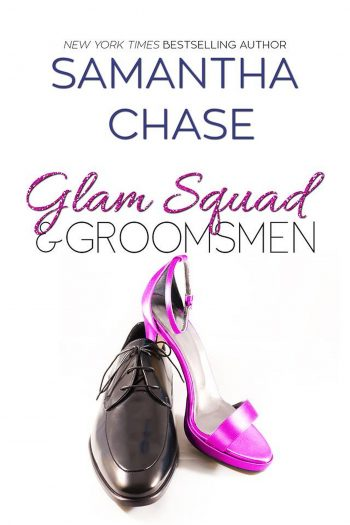 GLAM SQUAD & GROOMSMEN (Enchanted Bridal #4) by Samantha Chase