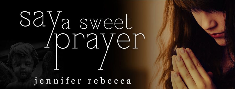 SAY A SWEET PRAYER Blog Tour