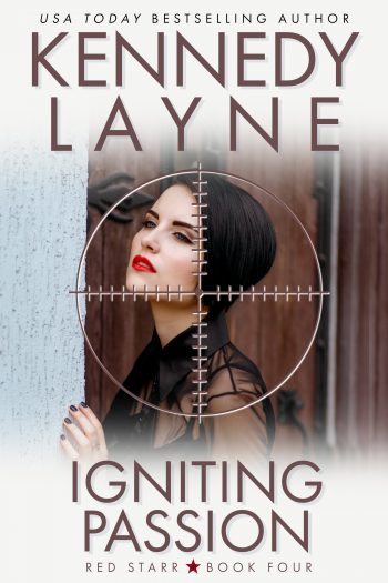 IGNITING PASSION (Red Starr #4) by Kennedy Layne
