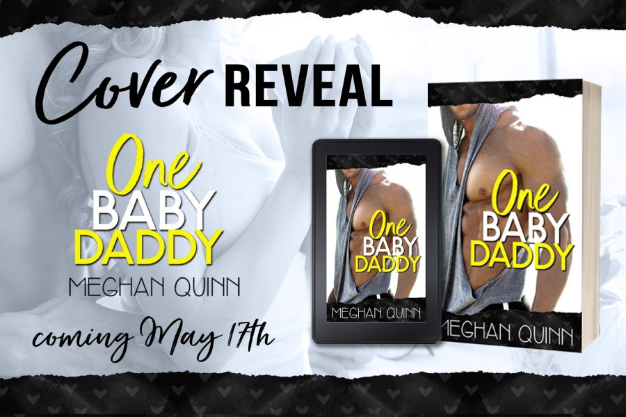 ONE BABY DADDY Coming May 17