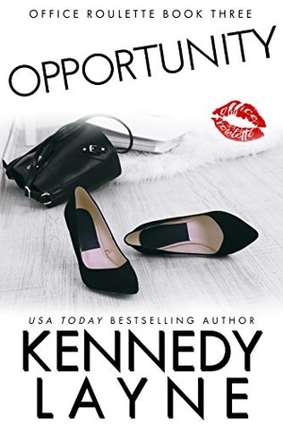 OPPORTUNITY (Office Roulette #3) by Kennedy Layne