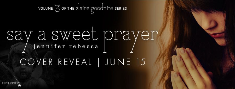 SAY A SWEET PRAYER Cover Reveal