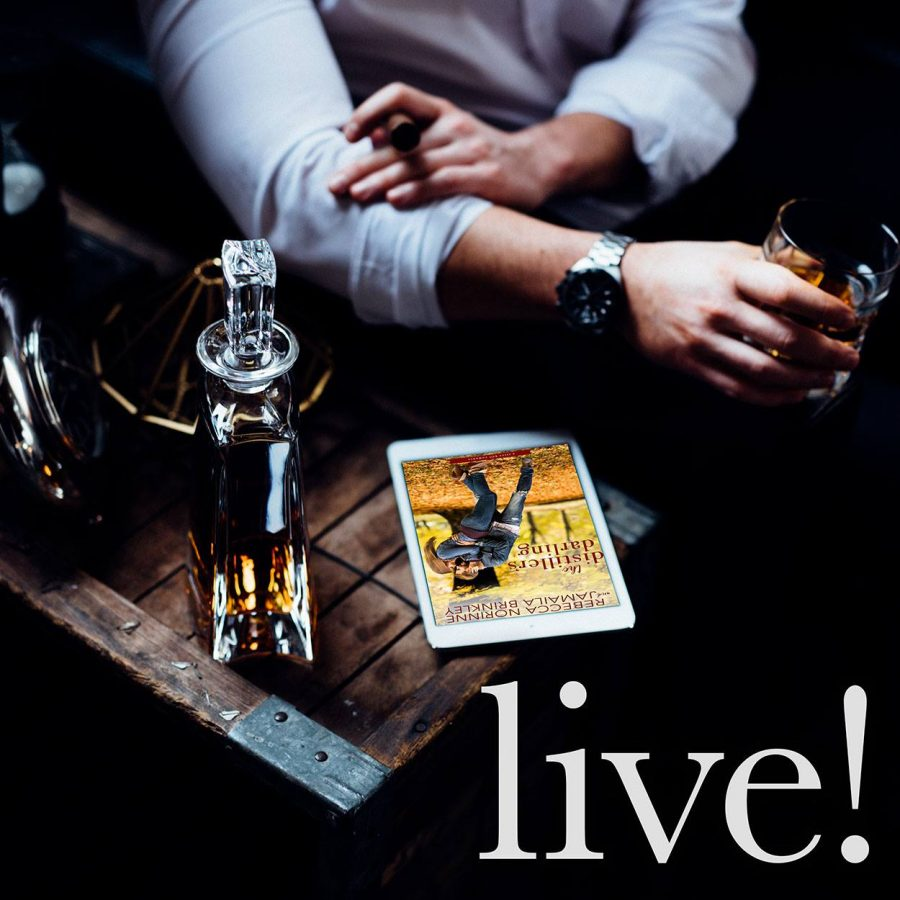 THE DISTILLER'S DARLING Now Live