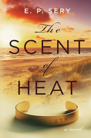 THE SCENT OF HEAT by E.P. Sery