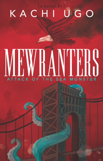 MEWRANTERS – ATTACK OF THE SEA MONSTER by Kachi Ugo