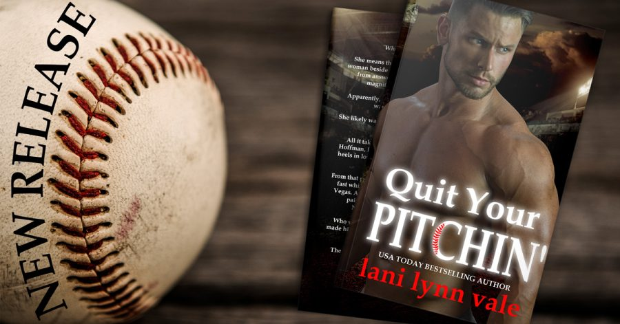 QUIT YOUR PITCHIN' Now Available