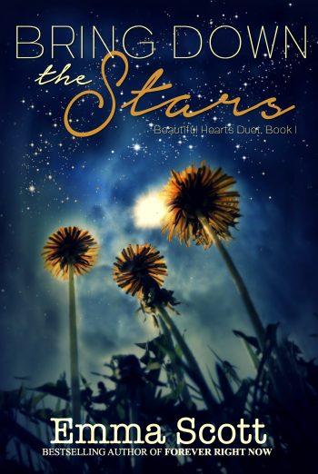 BRING DOWN THE STARS (Beautiful Hearts Duet #1) by Emma Scott